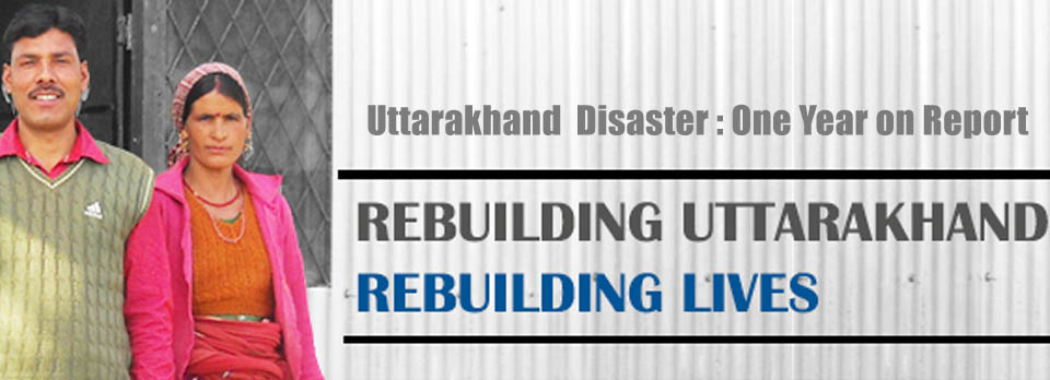 Uttarakhand Disaster Report