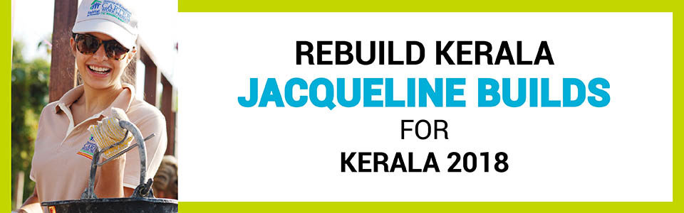 Jacqueline Builds for Kerala 2018